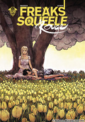 Freaks' Squeele - Rouge, tome 3 : Que sera sera