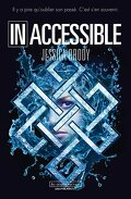 Inoubliable, Tome 1 : Inaccessible