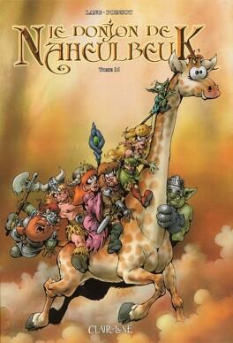 Couverture du livre : Le Donjon de Naheulbeuk, Tome 16