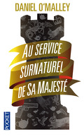 Au service surnaturel de Sa Majesté, Tome 1 : The Rook