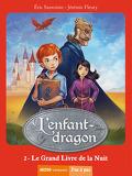 L'Enfant-dragon, tome 2 : Le grand livre de la nuit