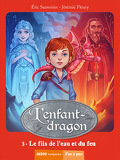 L'Enfant-dragon, tome 3 : Le fils de l'eau et du feu