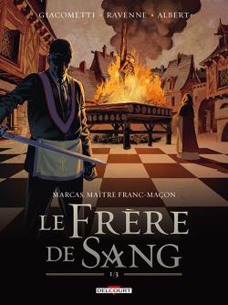 Couverture de Marcas, maître Franc-maçon, Tome 3 : Le Frère de sang 1