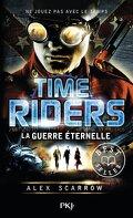Time Riders, Tome 4 : La Guerre Éternelle