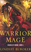Chains of Honor, Tome 1 : Warrior Mage