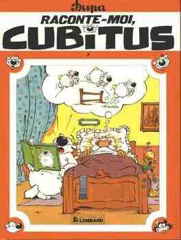 Couverture du livre : Cubitus, tome 7 : Raconte-moi, Cubitus