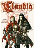 Claudia, Chevalier vampire, tome 2 : Femmes violentes