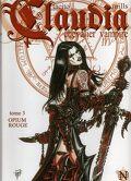 Claudia, Chevalier vampire, tome 3 : Opium rouge