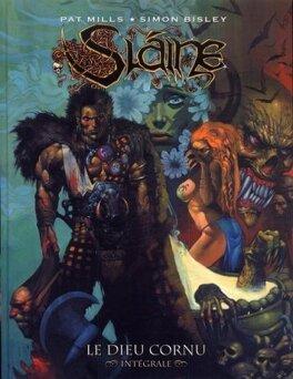 Couverture du livre : Slaine, Intégrale 1 : Le Dieu cornu