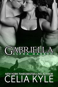 Couverture du livre : Alpha Marked, Tome 2 : Gabriella