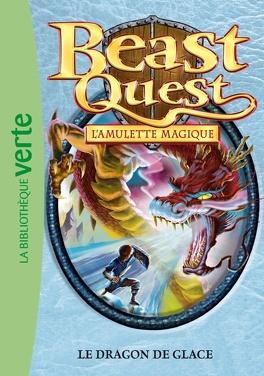 Couverture du livre : Beast Quest Tome 27 Le Dragon de glace