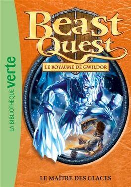 Couverture du livre : Beast Quest Tome 32 Le Maître des glaces
