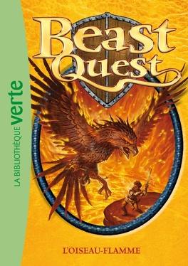 Couverture du livre : Beast quest : Volume 6, L'oiseau-flamme