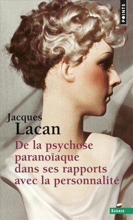 Couverture du livre : De la psychose paranoïaque dans ses rapports avec la personnalité
