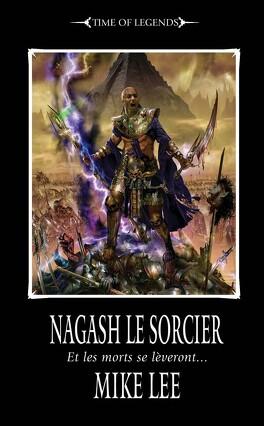 Couverture du livre : L'Avènement de Nagash Tome 1 : Nagash le sorcier