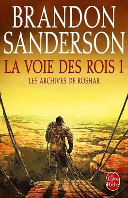Couverture du livre : Les Archives de Roshar, Tome 1 : La Voie des rois (I)