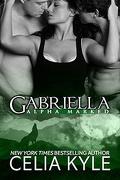 Alpha Marked, Tome 2 : Gabriella