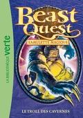 Beast Quest Tome 25 Le Troll des cavernes