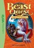 Beast Quest Tome 26 Le Loup-garou