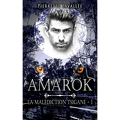 La malédiction Tsigane, Tome 1 : Amarok