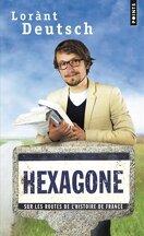 Hexagone, sur les routes de l'Histoire de France