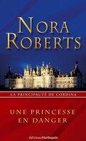 La principauté de Cordina, Tome 1 : Une princesse en danger