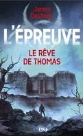 L'Épreuve, Tome 2.5 : Le Rêve de Thomas