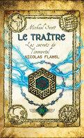 Les Secrets de l'Immortel Nicolas Flamel, Tome 5 : Le Traître