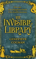 The Invisible Library, tome 1