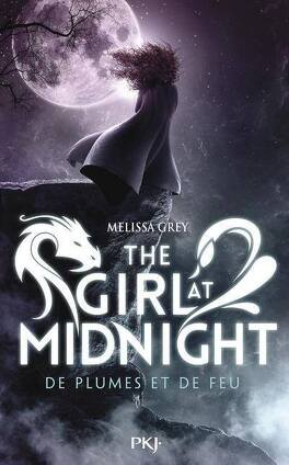 Couverture du livre : The Girl at Midnight, tome 1 : De plumes et de feu