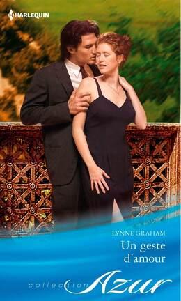 Couverture du livre : Un geste d'amour