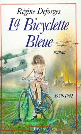 Couverture du livre : La Bicyclette bleue, Tome 1
