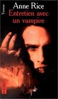 Chroniques des vampires, Tome 1 : Entretien avec un vampire