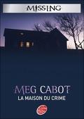 Missing, Tome 3 : La Maison du Crime