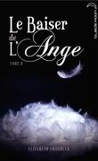Le Baiser de l'ange, Tome 3 : Âmes sœurs