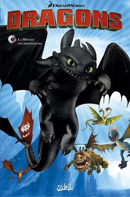 Couverture du livre : Dragons, tome 2 : La menace des profondeurs