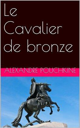 Le Cavalier De Bronze Livre De Alexandre Pouchkine