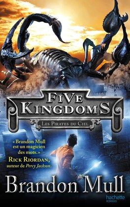 Couverture du livre : Les Cinq Royaumes, Tome 1 : Les Pirates du ciel