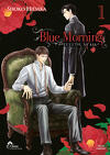Blue Morning , Tome 1