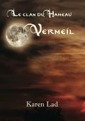 Le clan du hameau, tome 4 - Vermeil