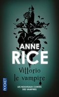 Nouveaux contes des vampires, Tome 2 : Vittorio le vampire