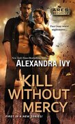 ARES Security, Tome 1 : Kill Without Mercy