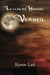 couverture Le Clan du hameau, Tome 4 : Vermeil