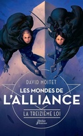 Les Mondes de l'Alliance, Tome 3 : La Treizième Loi