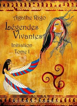 Couverture du livre : Légendes vivantes, tome 1 : Initiation