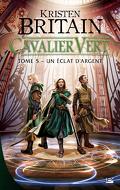 Cavalier vert, Tome 5 : Un éclat d'argent