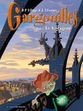 Gargouilles, tome 1 : Le Voyageur