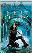 Chronicles of Elantra, Tome 1 : Le secret d'Elantra