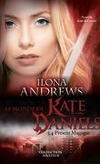 Kate Daniels, Tome 5.4 : Présent Magique