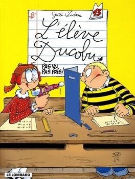 Couverture du livre : L'Élève Ducobu, Tome 13 : Pas vu, pas pris !